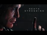 Death Stranding – TGA 2016 трейлер (PS4) [4K]