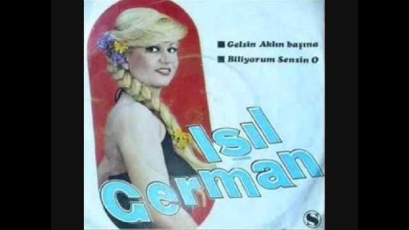 Işıl German- Biliyorum Sensin O (Orijinal Plak Kayıt)