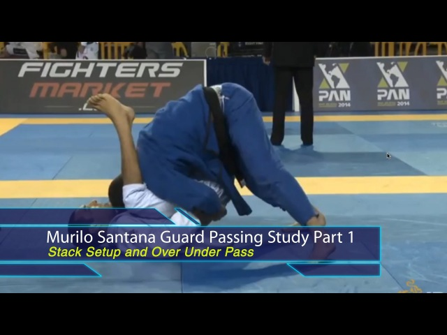 BJJ Scout: Murilo Santana Passing Study Part 1 - Stacks and Over Unders