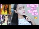 ACLARA TU PIEL Y ELIMINA MANCHAS ♥ | Yarissa