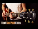 Top 5 Gibson LP Solos