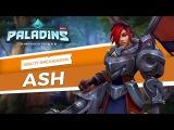 Paladins - Ash - Ability Breakdown
