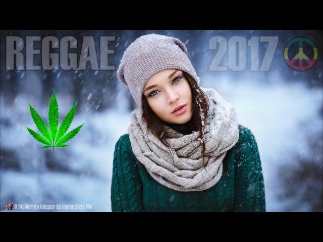 REGGAE 2017 - Mix Remix (Reggae Internacional 2017)