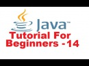 Java Tutorial For Beginners 14 - The for Statement in Java (for loops)