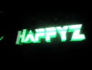 Интро для Happyz