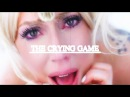 THE CRYING GAME ♡