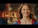 Multifandom | smile