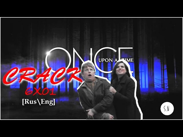 ❖ Once upon a time || Rus\Eng crack || Humor [6x01]