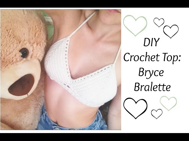 DIY Crochet Top: Bryce Bralette