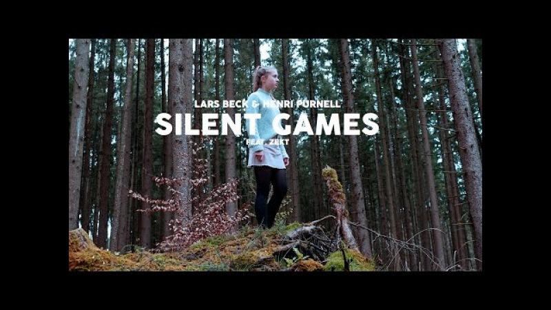 Silent Games (ft. Zekt) | Lars Beck Henri Purnell [Official Music Video]