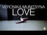 Daughter - Love (Pablo Nouvelle Remix)  Choreography by Veronika Munitsyna  D.Side Dance Studio