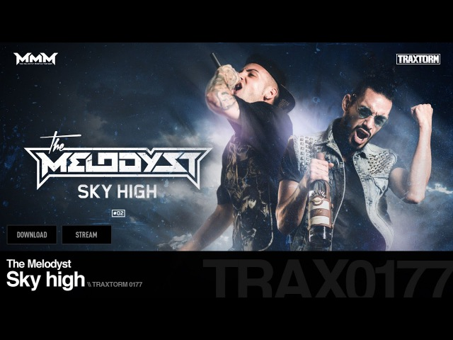 The Melodyst - Sky high - Traxtorm 0177 [HARDCORE]