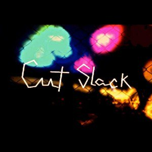 Cut Slack