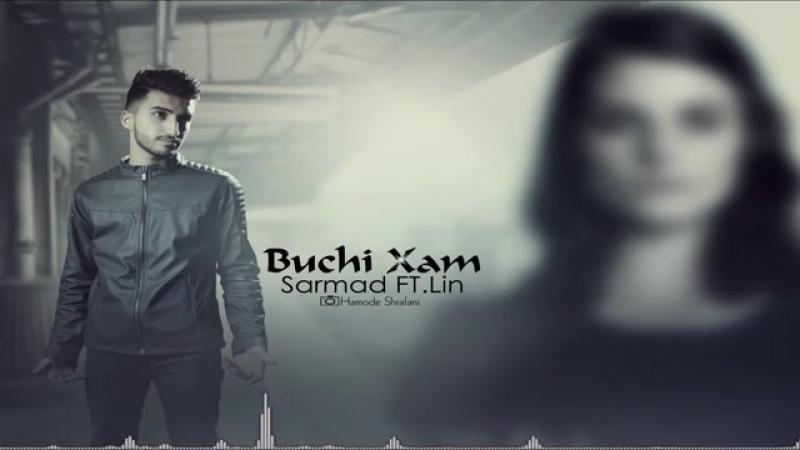 Sarmad_Feat_Lin_-_Buchi_Xam_(OFFICIAL_AUDIO).mp4