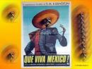 Que Viva Mexico Sergei Eisenstein (1931-1979)  Sergey Bondarchuk, Grigoriy Aleksandrov