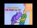 [CIИE PODЯIDO] THE HEAD T01.E01