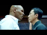 IP MAN 3-Donnie Yen vs Mike Tyson (Wing Chun vs Boxing)#Must watch