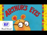 Marc Brown Arthur's Eyes Read Aloud
