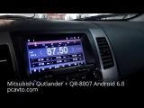 Mitsubishi Outlander установка магнитолы QR-8007 Android 6.0