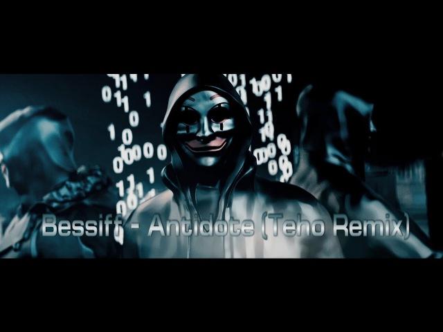 Bessiff - Antidote /Teho Remix / Melodic Techno / VideoMix /