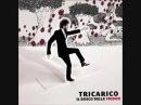 Tricarico - Mondo fantastico