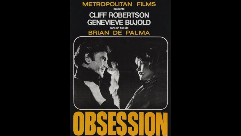 Наваждение \ Obsession (1976) США