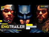ENG | Трейлер №2: «Лига Справедливости» / «Justice League», 2017 | SDCC 2017