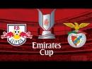 Товарищеский матч 2017  Emirates Cup  Лейпциг - Бенфика