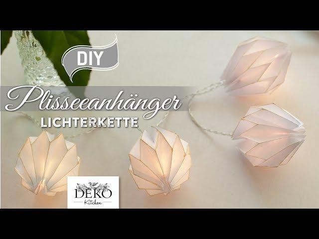 DIY edle Lichterkette mit Plisseeanhängern aus DIN A4 Papier [How to] Deko Kitchen