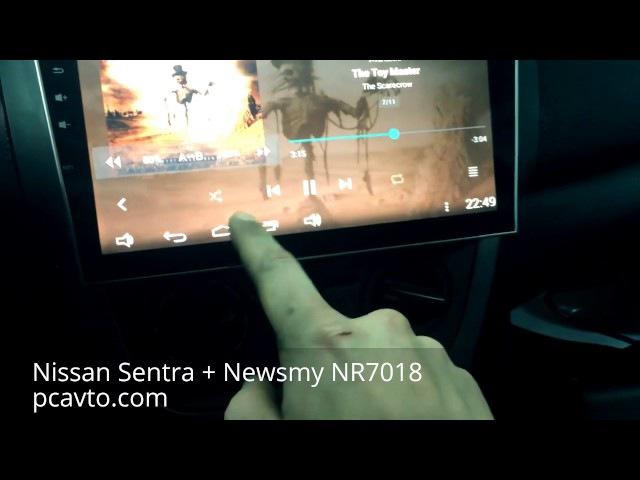 Nissan Sentra магнитола на Android Newsmy NR7018 (pcavto.com)