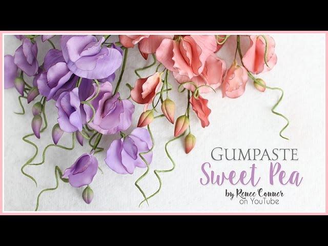 Gumpaste Sweet Pea Renee Conner