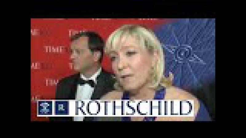 ROTHSCHILD s'offre MARINE LE PEN et son Front National