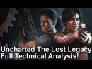 4K Uncharted The Lost Legacy - The Complete PS4/PS4 Pro Analysis!