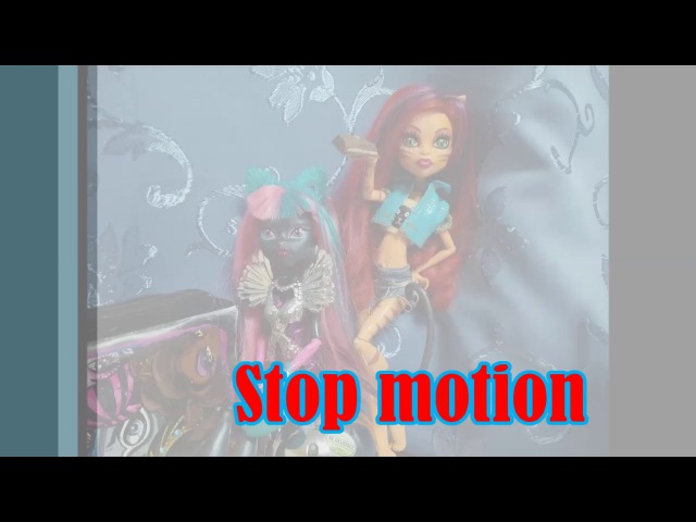 Stop motion MH | ♡ Новенькие ♕ | Тора — обжора