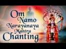 Om Namo Narayanaya Mantra Chanting For World Peace Meditation | Shri Vishnu Mantra Spiritual Bhajans