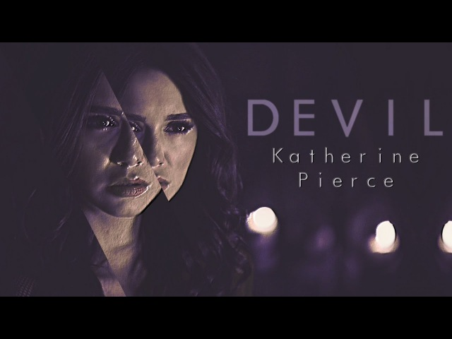 ►Katherine Pierce    Devil [8x16]