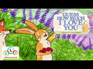 Guess How Much I Love You: Adventures in the Meadow