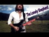 The Lonely Shepherd  Одинокий пастух (Hard Rock cover). by ProgMuz