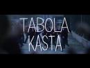 TABOLA ( KASTA )