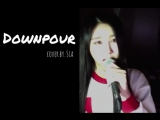 Shin Sia Vocal Cover - IOI 아이오아이 Downpour