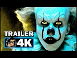 IT Official Trailer #3 (4K ULTRA HD) Stephen King Horror Movie H