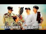 [Re-uploaded] BIGBANG Funny Trailer: Bigbang Scout - The Hangover-3