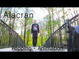 Alacran MoskoyPark Popping - Animation