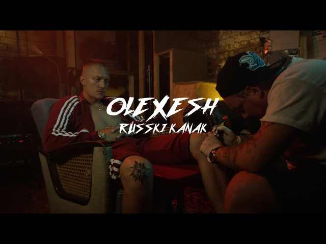 Olexesh RUSSKI KANAK prod von Brenk Sinatra Official 4K Video
