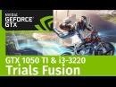 I3-3220 / 8GB DDR3 / MSI GeForce GTX 1050 Ti - Trials Fusion GamePlay (Test)
