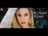 Me-Hy feat. Klaus (Roman Claudiu) - i Need You (Official Video) 2017