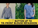Episode 4: Slouchy Button Up to Tie-Front Blouse Refashion