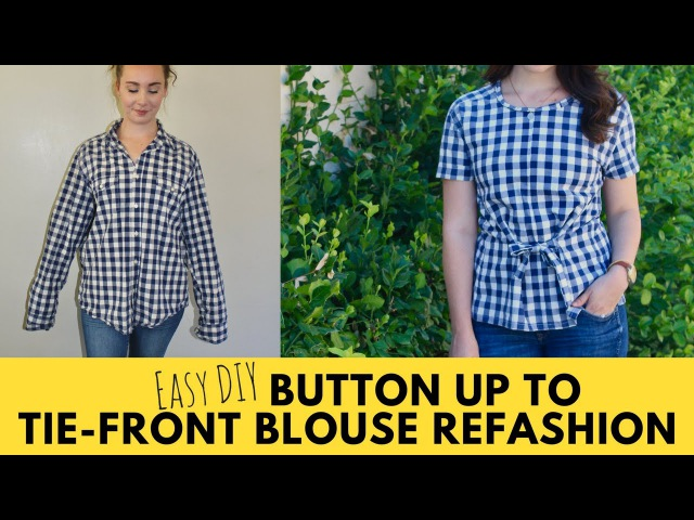 Episode 4 Slouchy Button Up to Tie-Front Blouse Refashion