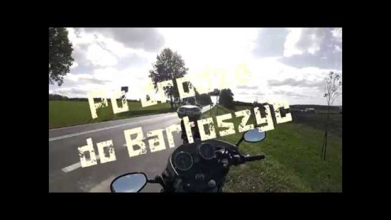 Po drodze do Bartoszyc Part 2 17 09 16