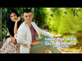 Farhod va Shirin - Qalbim sendadir  Фарход ва Ширин - Калбим сендадир (music version)